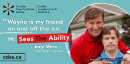 Wayne Gretzky and Joey Moss want Canadians to #SeeTheAbility!